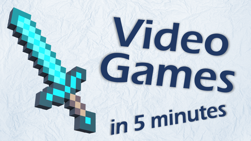 Learn About Video Games in 5 Minutes