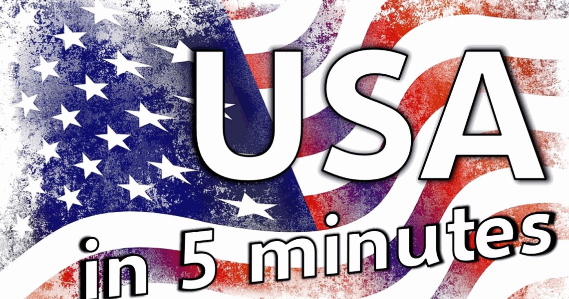 Learn About USA in 5 Minutes
